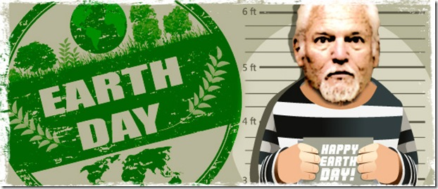 EarthDayCriminalPIX