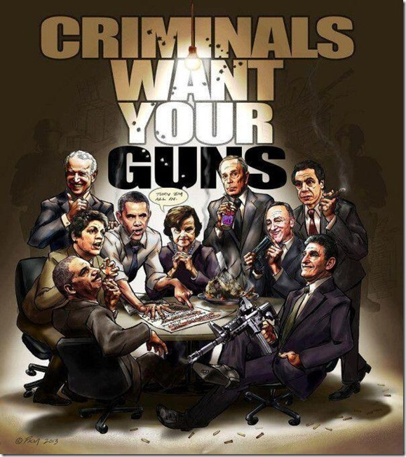 Criminals Want Your Guns