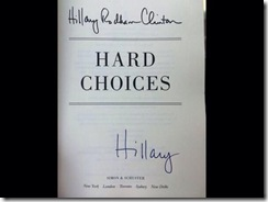 Hard Choices Manuscript Signed Only Sold for $25 on E-bay