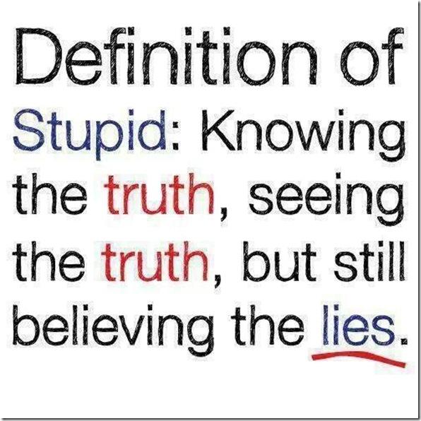 Stupid Is...